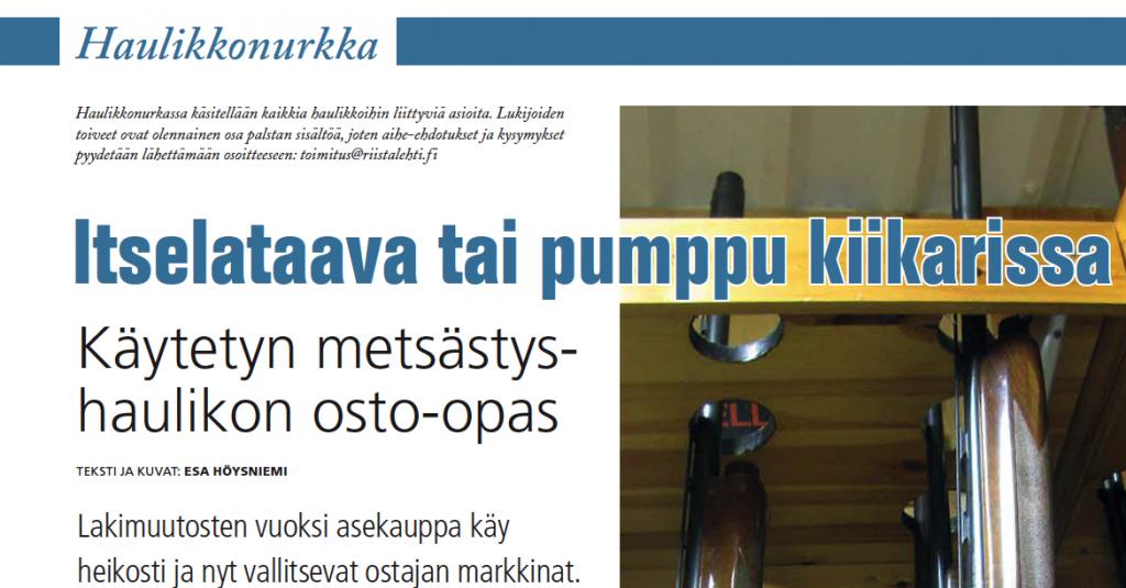 Riista 4/2014: Käytetyn metsästyshaulikon osto-opas