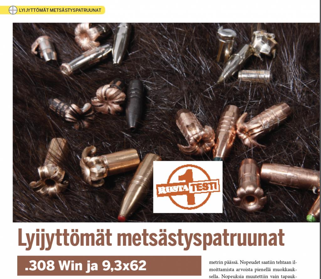 Riista 2/2015 TESTI: Lyijyvapaat hirvenkaatajat kaliipereissa .308 Win ja 9,3x62.