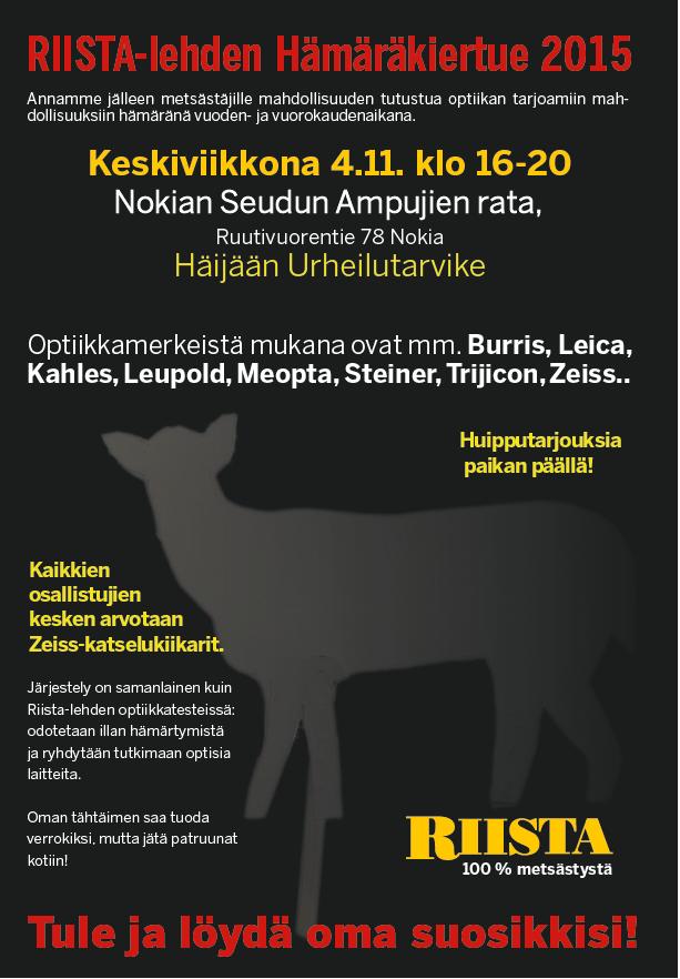 RIISTA-lehden HÄMÄRÄKIERTUE 2015 – NOKIA